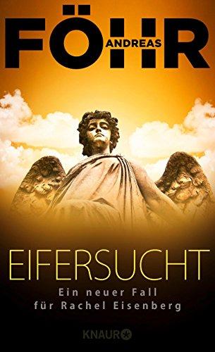 Buchcover Eifersucht: Ein neuer Fall für Rachel Eisenberg (Die Rachel-Eisenberg-Serie, Band 2)