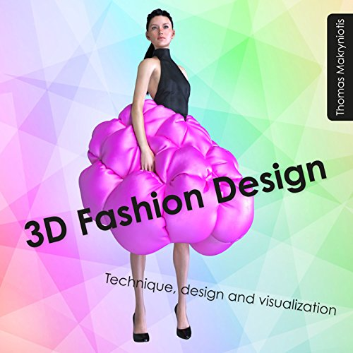 3D Fashion Design: Technique, design and visualization (Avatar-software)
