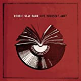 Songtexte von Robbie Seay Band - Give Yourself Away