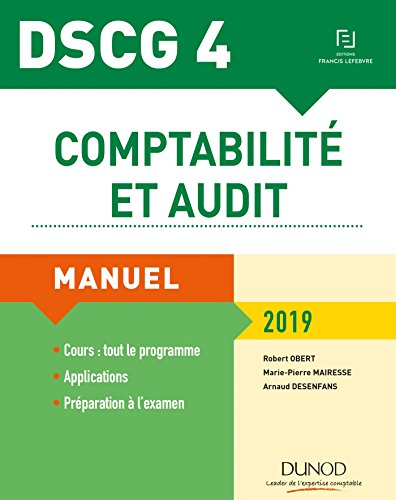 DSCG 4 - Comptabilité et audit 2019 - Manuel par Robert Obert, Marie-Pierre Mairesse, Arnaud Desenfans