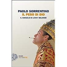 Il peso di Dio (Einaudi. Stile libero big) (Italian Edition)