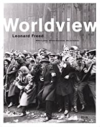 WORLDVIEW. Leonard Freed. Catalogue d'exposition (Lausanne, La Haye, Berlin)