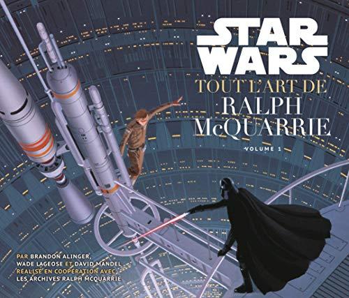 Star Wars - Tout l'Art de Ralph Mac Quarrie