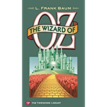 The Wizard of Oz (Townsend Library Edition)(Annotated) (English Edition)