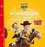 Telecharger Livres TOY STORY Mon Histoire du Soir L histoire du film (PDF,EPUB,MOBI) gratuits en Francaise