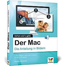 Der Mac: Die Anleitung in Bildern - aktuell zu OS X El Capitan. Für alle Einsteiger.