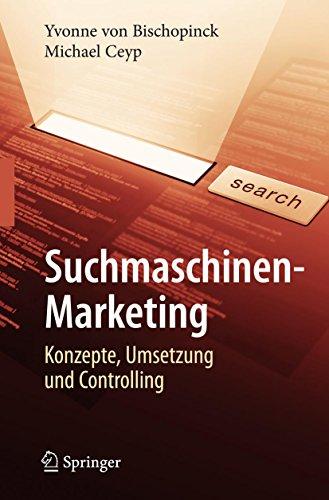 Suchmaschinen-Marketing: Konzepte, Umsetzung und Controlling