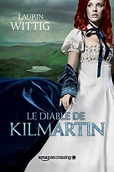 Le Diable de Kilmartin par [Wittig, Laurin]