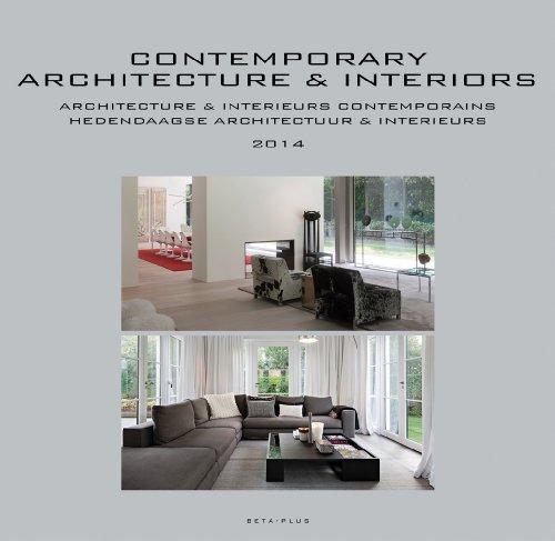Contemporary architecture & Interiors 2014 / Architectures & intérieurs contemporains 2014 par Jo Pauwels