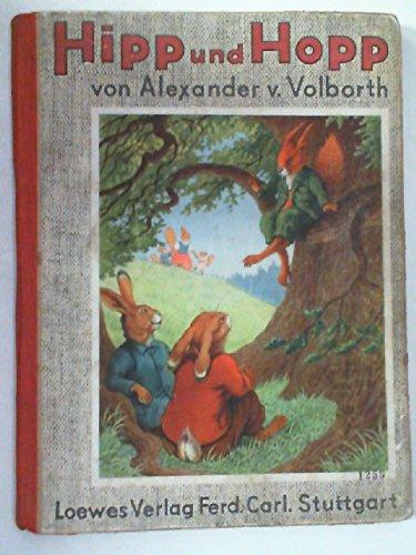 Hipp und Hopp. Ein lustiges Bilderbuch