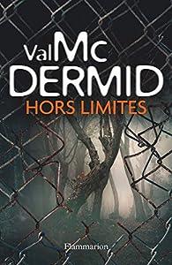 Hors limites par Val McDermid