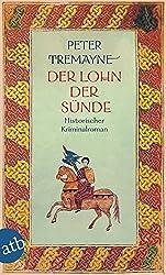 Der Lohn der Sünde: Historischer Kriminalroman (Schwester Fidelma ermittelt, Band 26)