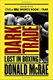 Dark Trade: Lost in Boxing