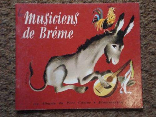 Les Musiciens de Brême: D'après les Frères Grimm. Dessins de Gerda