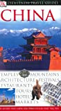 DK Eyewitness Travel Guides China [Lingua Inglese]