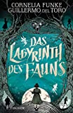 Das Labyrinth des Fauns von Cornelia Funke