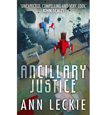 [(Ancillary Justice)] [Author: Ann Leckie] published on (October, 2013)