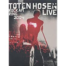 Die Toten Hosen - Rock am Ring 2004