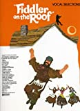 Jerry Bock: Fiddler On The Roof - Vocal Selections (Album): Noten für Klavier