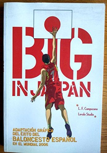 Portada del libro Big in japan - adaptacion grafica del exito del baloncesto español en el mundial 2006