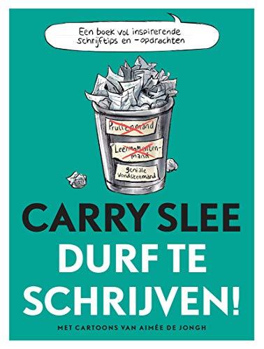 Durf te schrijven! (Dutch Edition)