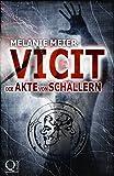 Vicit. Die Akte von Schallern: Roman: 3 (Filii Iani-Trilogie)