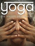 Yoga - Die Kunst zu leben