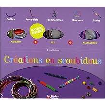 Créations en scoubidous de Irène Dohnu,Savine Pied (Illustrations),Christophe Gruner (Photographies) ( 1 mai 2009 )