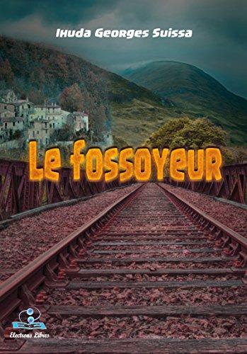 Le fossoyeur par [Georges Suissa, Ihuda]