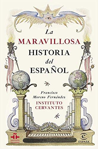 La maravillosa historia del español por Instituto Cervantes