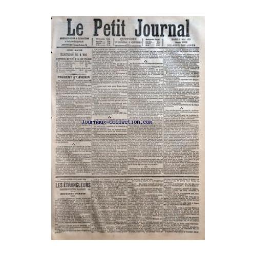 PETIT JOURNAL (LE) [No 5975] du 06/05/1879 - ELECTIONS DU 4 MAI - MM. ROCHE - LEON MARTIN - CHAMPEVAL - MANIER ET LANCON - LA LIBERTE DE LA PRESSE ET ANATOLE DE LA FORGE - FEUILLETON - LES ETRANGLEURS