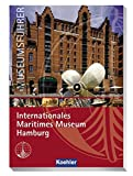 Museumsführer Internationales Museum Hamburg