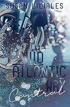 Wild Atlantic Way - Control von [Liliales, Susan]
