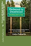Redwood to Deadwood: A 53-year old dude hitchhikes across America. Again.: Volume 1