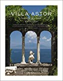 Villa Astor: Paradise Restored on the Amalfi Coast