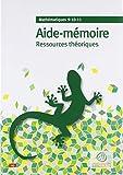 Mathematiques 9-10-11 - Aide-Mémoire Ressources Theoriques...