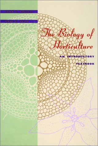The Biology of Horticulture: An Introductory Textbook by John E. Preece (1993-02-04) par John E. Preece;Paul E. Read