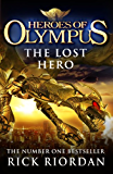 Heroes of Olympus: The Lost Hero: 1 (Heroes Of Olympus Series)