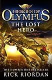 Heroes of Olympus: The Lost Hero (Heroes Of Olympus Series Book 1)
