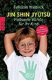 Jin Shin Jyutsu - Heilsame Hände für Ihr Kind (Amazon.de)