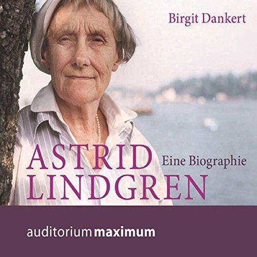 Buchseite und Rezensionen zu 'Astrid Lindgren: Eine Biographie' von Birgit Dankert