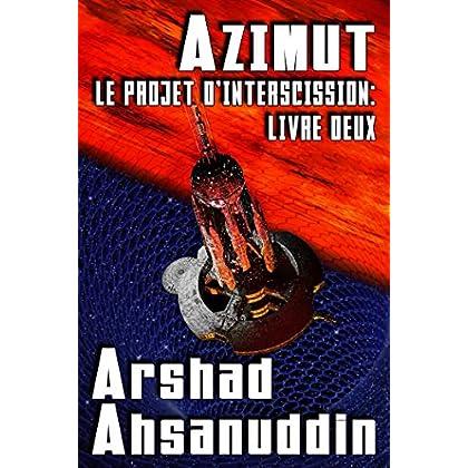 Azimut (Le Projet d'Interscission t. 2)