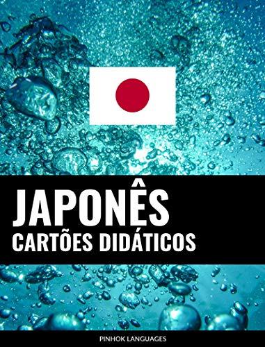 Cartões didáticos em japonês: 800 cartões didáticos importantes de japonês-português e português-japonês (Portuguese Edition) por Pinhok Languages