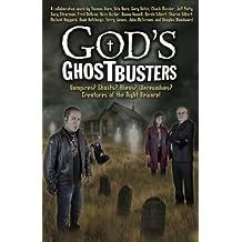 God's Ghostbusters: Vampires? Ghosts? Aliens? Werewolves? Creatures of the Night Beware! (September 20,2011)