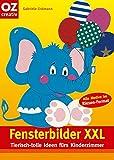 Fensterbilder XXL: Tierisch-tolle Ideen fürs Kinderzimmer (Creativ-Taschenbuecher. CTB)