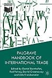 Palgrave Handbook of International Trade -