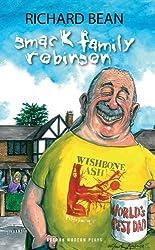 Smack Family Robinson (Oberon Modern Plays) by Richard Bean (2003-05-20)