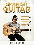 #4: Spanish Guitar Strumming Techniques