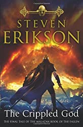 The Crippled God: The Malazan Book of the Fallen 10 by Steven Erikson (2011-02-21)
