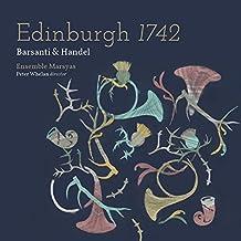 Barsanti & Händel: Edinburgh 1742